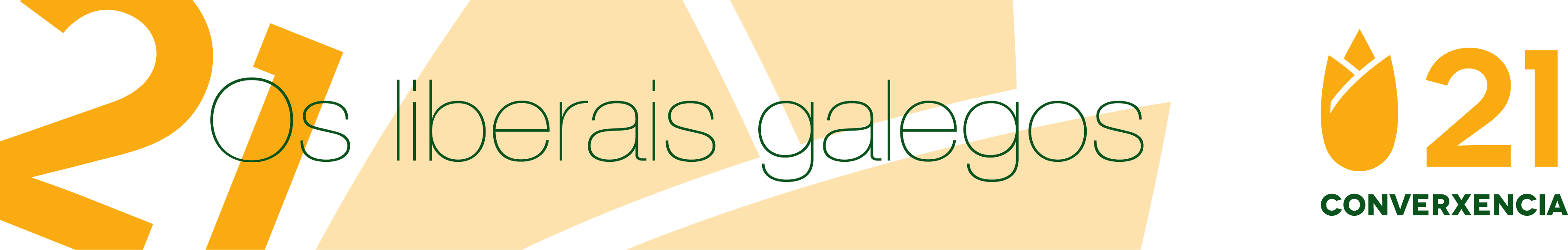 Converxencia 21. Os Liberais Galegos